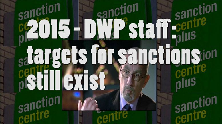 2015 DWP staff say targets for sanctions STILL EXIST